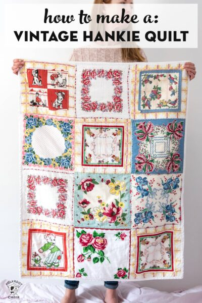 How to Make a Vintage Hankie Quilt