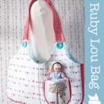 Ruby Lou Bag over at Riley Blake