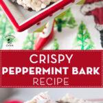 Crispy Peppermint Bark