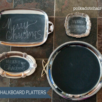 Silver Platter Chalkboards- a few tips