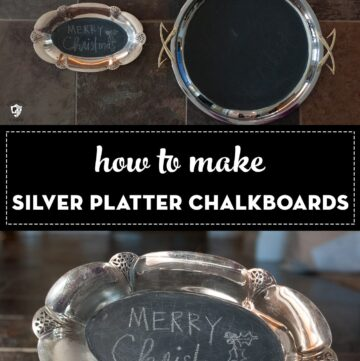 How to Make Silver Platter Chalkboards