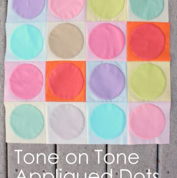 Tone on Tone Applique Dots by Diary of a Quilter