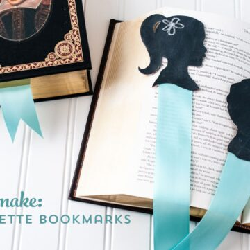 DIY Silhouette Bookmarks,  a great gift for Mom!