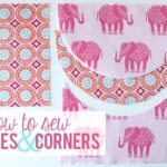 Sewing Lessons: Curves & Corners