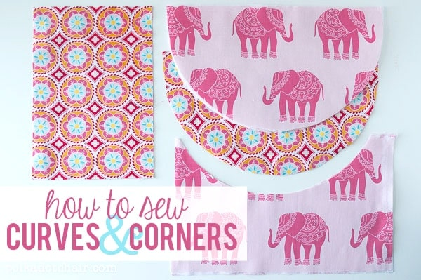 How to Sew Curves and Corners
