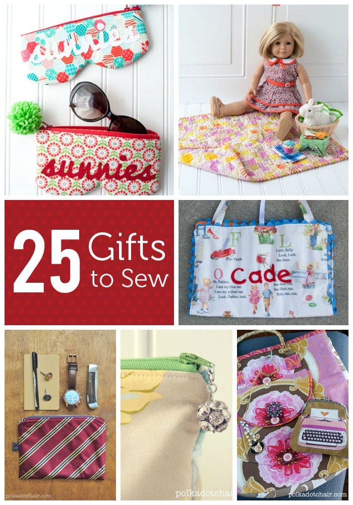 From kids to adults, and girls to guys, 25 ideas for Gifts to Sew.