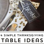 4 Thanksgiving Table Ideas