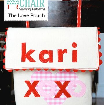 Love Pouch, Valentine Chair backer Sewing Pattern