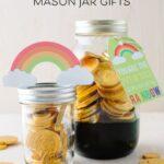 Pot of Gold Mason Jar Gift Idea