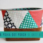 Polka Dot Pouch by Knitty Bitties