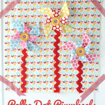 Polka Dot Pinwheels Quiet Book Page Pattern by Melissa Mortenson of polkadotchair.com