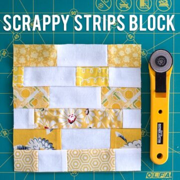 Scrappy Strips Quilt Block and OLFA Anniversary