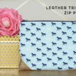 Leather Trimmed Zippered Pouch Tutorial