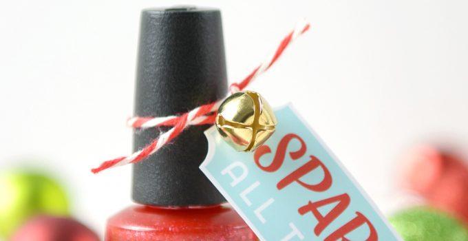 Sparkle All the Way, Nail Polish Gift Idea & Printable