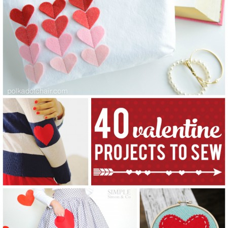 40 Valentine's Day Sewing Projects