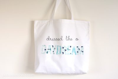 "DIY Applique Tote Bag with ""Dressed Like a Daydream"" Quote- how cute!"