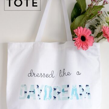 Dressed like a Daydream – DIY Tote Bag