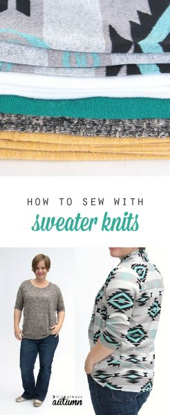 how-tosew-using-sweater-knits-easy-tips-tricks-instructions-for-sewing