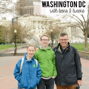 10 Tips for Traveling to Washington DC with Teens & Tweens