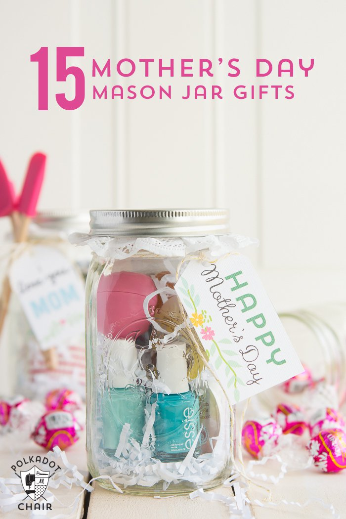 Last Minute Mother\'s Day Gift Ideas & Cute Mason Jar Gifts