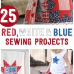 25 4th of July Sewing Projects