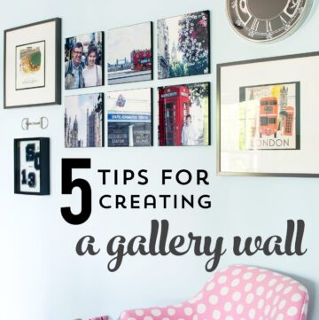 5 Tips for Creating a Gallery Wall & $100 Gift Card Giveaway