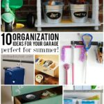 10 Garage Organization Ideas and tips perfect for summer!