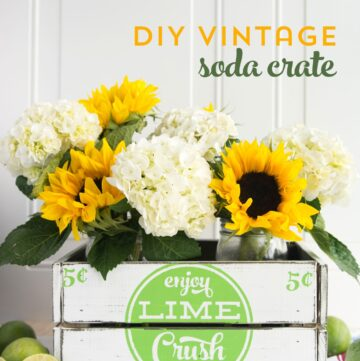 DIY Farmhouse Decor, How to make Vintage Soda Crates