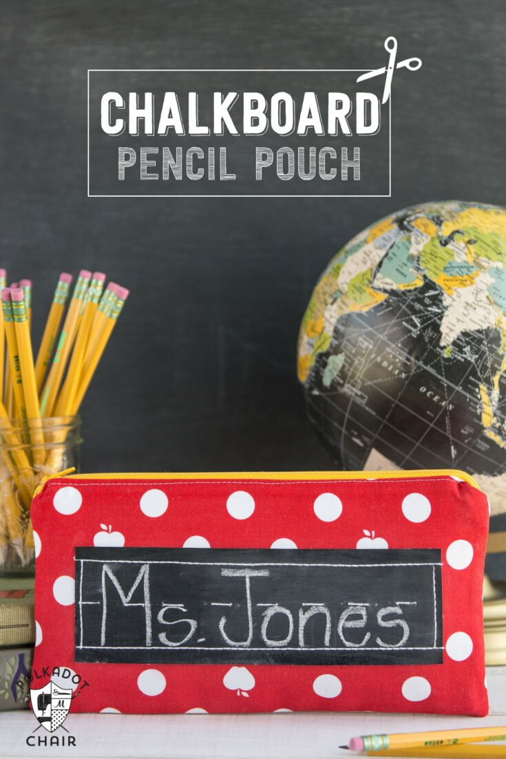 Back to School Sewing Project; Chalkboard Pencil Pouch