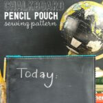 Chalkboard Fabric Pencil Pouch Sewing Pattern