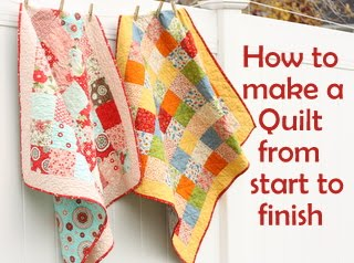 How to make a quilt from start to finsih