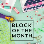 New Quilt Block of the Month Series