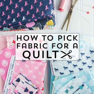 How to pick Fabrics for a Quilt; Tips & Tricks
