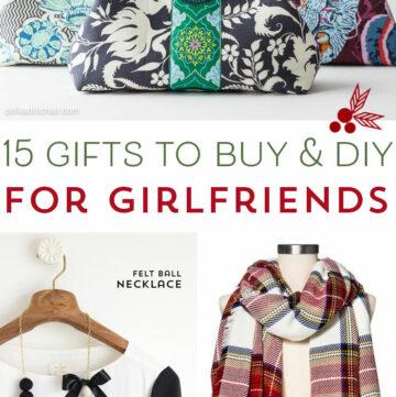15 Gift Ideas for Girlfriends