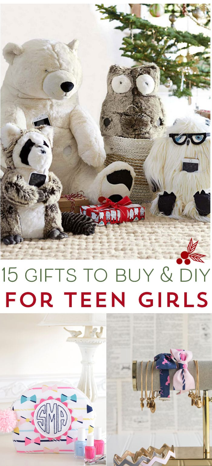 15 Gifts for Teen Girls to Buy & DIY, some really great ideas on this list