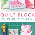 Quilt Block Construction Tips