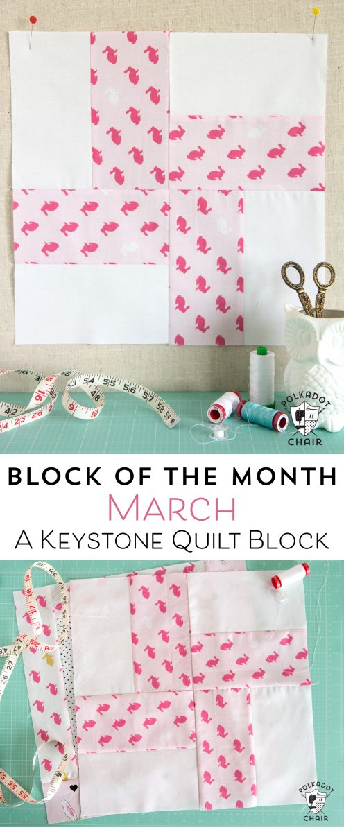 Free Quilt Tutorial and Pattern for a Keystone Quilt block; the March Block of the Month offered on the Polka Dot Chair Blog