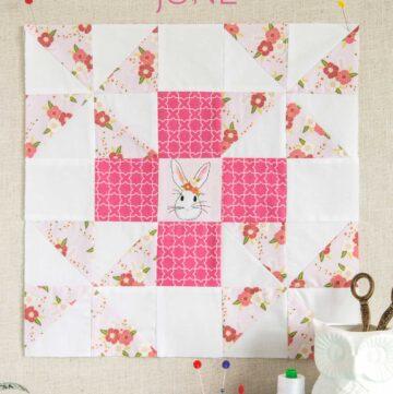 June Block of the Month; a Grandma's Favorite Quilt Block Tutorial