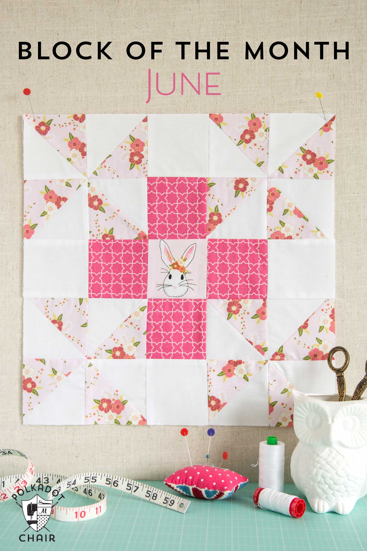 Quilt Patterns Block Of The Month : June Block of the Month; a Grandma s Favorite Quilt Block Tutorial - The Polka Dot Chair