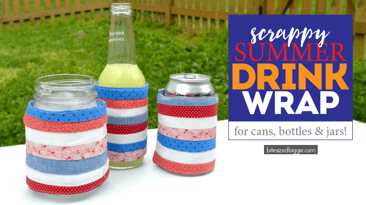 How to make a scrappy summer drink wrap (or cozy) - super cute summer sewing project by Bite Sized Biggie