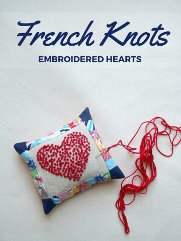 French Knots Embroidered Pin Cushion Tutorial by the Sewing Loft