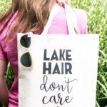 DIY Stenciled Tote Bag; Lake Hair Don't Care