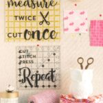 DIY Sewing Room Decor Ideas {and free Cricut Cut Files}