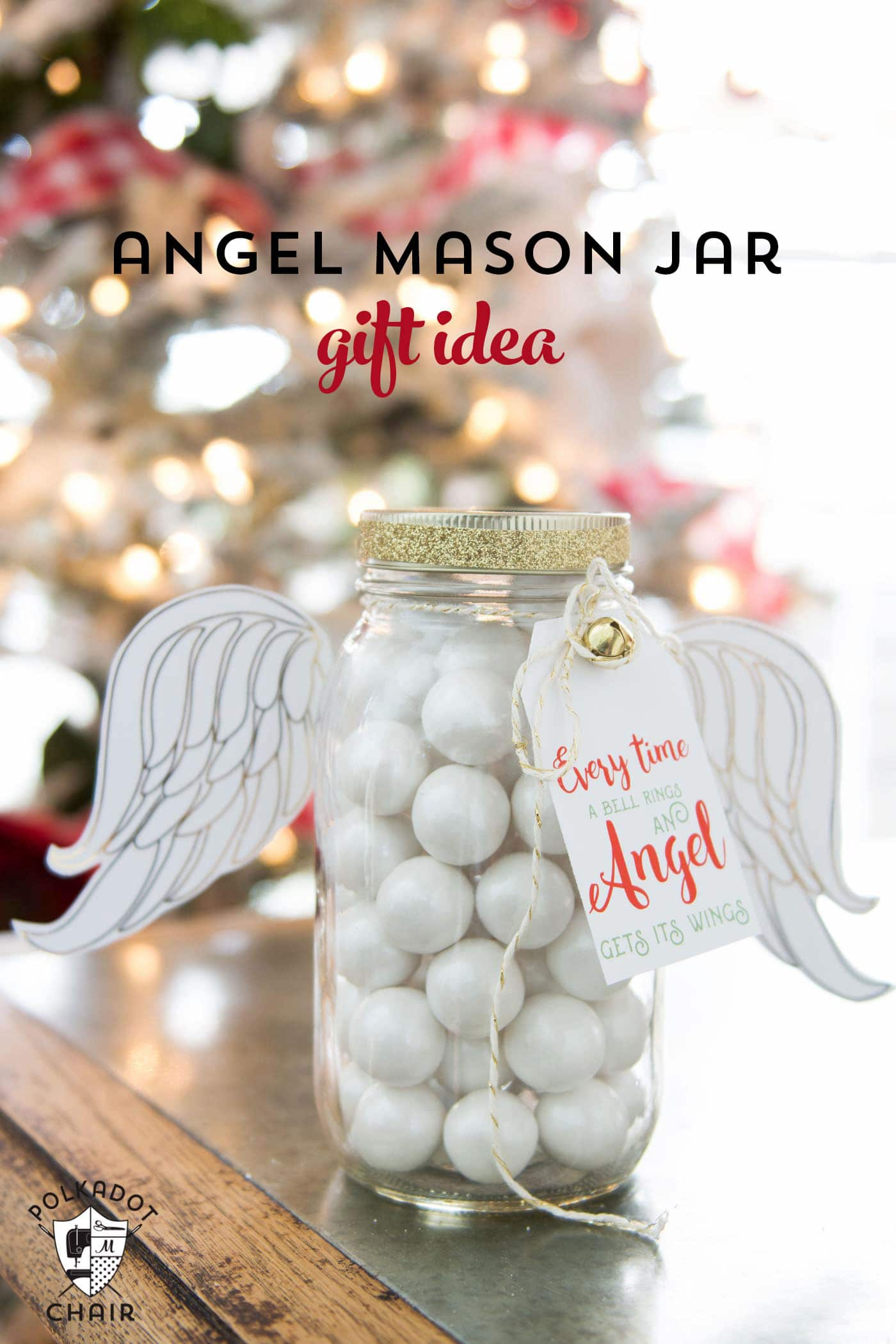 Angel Christmas Mason Jar Gifts | The Polka Dot Chair | Bloglovin\'