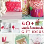 More than 40 Simple Handmade Gift Ideas
