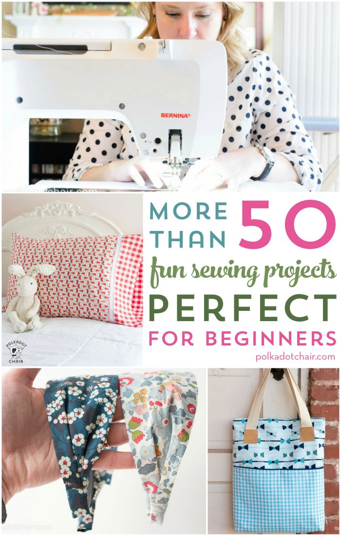 More Than 50 Beginner Sewing Projects U003d From Bags To Clothes To  Accessories, There Are
