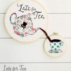 Late for Tea; free embroidery hoop art set pattern by Bev of FlamingoToes.com - made with Wonderland Two Fabric