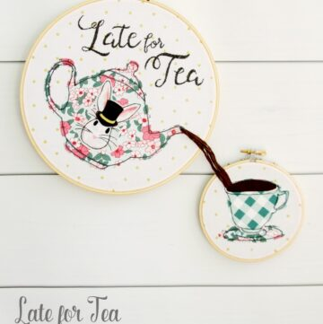 Late for Tea; Embroidery Hoop Art Free Pattern