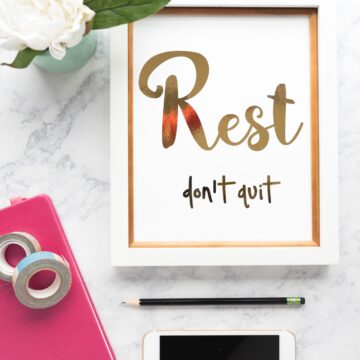 "5 of the best blogging tips I've ever heard, along with a free printable ""Rest, Don't Quit"" on polkadotchair.com"