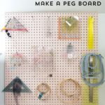 How to make a peg board for your craft or sewing room